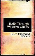 Trails Through Western Woods