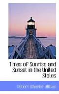 Times of Sunrise and Sunset in the United States