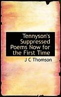 Tennyson's Suppressed Poems Now for the First Time