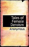 Tales of Female Deroism