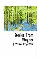 Stories from Wagner