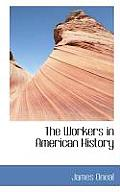 The Workers in American History