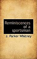 Reminiscences of a Sportsman