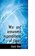 War and Armament Expenditures of Japan