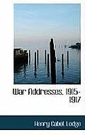 War Addresses, 1915-1917