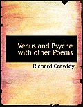 Venus and Psyche with Other Poems