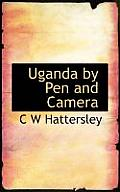 Uganda by Pen and Camera