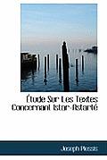 Tude Sur Les Textes Concernant Istar-Astart
