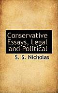 Conservative Essays, Legal and Political