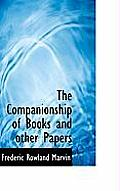 The Companionship of Books and Other Papers