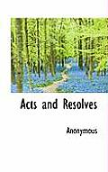 Acts and Resolves