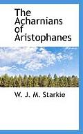 The Acharnians of Aristophanes