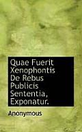 Quae Fuerit Xenophontis de Rebus Publicis Sententia, Exponatur.