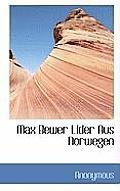Max Bewer Lider Aus Norwegen