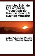 Anatole, Suivi de La Compagne. Traductions de Maurice Remon & Maurice Vaucaire