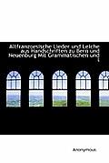 Altfranzoesische Lieder Und Leiche Aus Handschriften Zu Bern Und Neuenburg Mit Grammatischen Und L