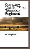 Company Aytch First Tennesse Regiment