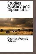 Studies Military and Diplomatic