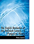 The English Revolution of the Twentieth Century: A Prospective History