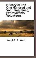 History of the One Hundred and Sixth Regiment, Pennsylvania Volunteers
