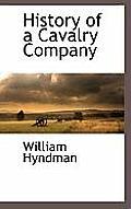 History of a Cavalry Company