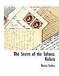 The Secret of the Sahara: Kufara
