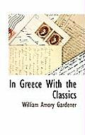 In Greece with the Classics