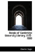 Annals of Cambridge University Library, 1278-1900