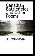 Canadian Battlefields and Other Poems