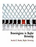 Browningiana in Baylor University
