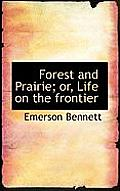 Forest and Prairie; Or, Life on the Frontier
