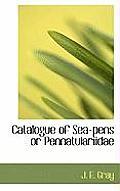Catalogue of Sea-Pens or Pennatulariidae