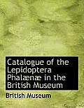 Catalogue of the Lepidoptera Phal N in the British Museum