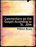Commentary on the Gospel According to St. John