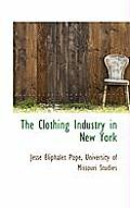 The Clothing Industry in New York