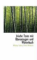 Irische Texte Mit Ubersetzugen Und Worterbuch