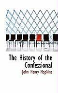 The History of the Confessional