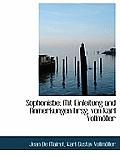 Sophonisbe; Mit Einleitung and Anmerkungen Hrsg. Von Karl Vollmoller
