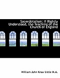 Sacerdotalism; If Rightly Understood, the Teaching of the Church of England