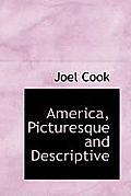 America, Picturesque and Descriptive