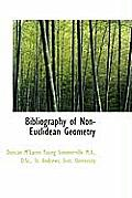 Bibliography of Non-Euclidean Geometry