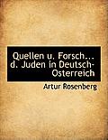 Quellen U. Forsch... D. Juden in Deutsch-Osterreich