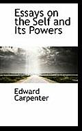 Essays on the Self and Its Powers