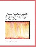 A German Pompadour: Being the Extraordinary History of Wilhelmine Von Gr Venitz, a Narrative of the