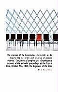 The Enemies of the Constitution Discovered; Or, an Inquiry Into the Origin and Tendency of Popular V