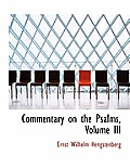 Commentary on the Psalms, Volume III