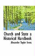 Church and State a Historical Handbook