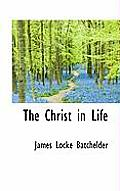 The Christ in Life
