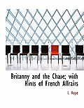 Britanny and the Chase; With Hints of French Affrairs