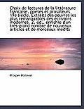 Choix de Lectures de La Litt Rature Fran Aise, Po Tes Et Prosateurs 19e Si Cle. Extraits Des Oeuvres